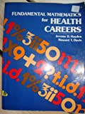 Fundamental Math for Health Careers, Hayden, 0827321546
