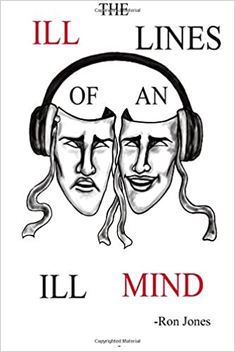 The Ill Lines of an Ill Mind: Welcome to the mind of Ron ...