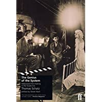 The Genius of the System: Hollywood Film-making in