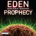 Eden Prophecy | Graham Brown