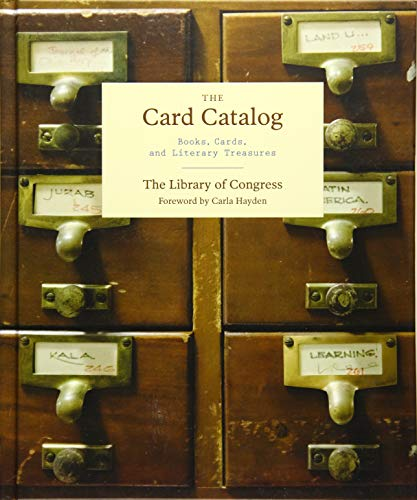 The Card Catalog: Books, Cards, and Literary Treasures (Gifts for Book Lovers, Gifts for Librarians, Book Club Gift) from Chronicle Books