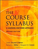 img - for By Barbara J. Millis - The Course Syllabus: A Learning-Centered Approach: 2nd (second) Edition book / textbook / text book