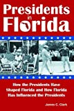 Presidents in Florida, James C. Clark, 1561645338