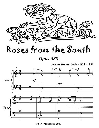 Roses from the South Waltz Opus 388 Easiest Piano Sheet Music Tadpole Edition