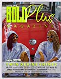 img - for BOLD Plus Magazine Spring 2018 book / textbook / text book