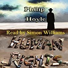 Human Rights Audiobook by Philip Hoyle Narrated by Simon Williams