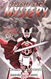 Journey Into Mystery Featuring Sif - Volume 1: Stronger Than Monsters (Marvel Now)