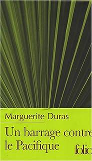 Un barrage contre le Pacifique, Duras, Marguerite