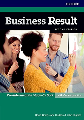 Business Result Pre-Intermediate. Student's Book with Online Practice 2ND Edition (Business Result Second Edition) (Inglés) Tapa blanda – 1 ene 2017 David Grant Jane Hudson John Hughes S.A.