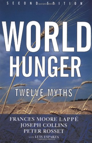 World Hunger: Twelve Myths (22)