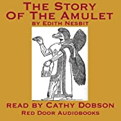 The Story Of The Amulet | Edith Nesbit