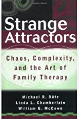 Strange Attractors: Chaos, Complexity, and the Art of Family Therapy Hardcover