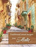 Traditional Sweet Recipes from Malta