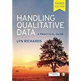 Handling Qualitative Data: Written by Lyn Richards, 2014 Edition, (3rd Edition) Publisher: Sage Publications [Paperback]