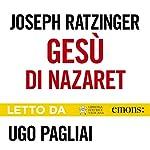 Gesù di Nazaret: Dall'ingresso in Gerusalemme fino alla risurrezione | Joseph Ratzinger