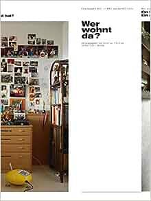 wer wohnt da eine reise durch schweizer wohnungen 9783716517369 books