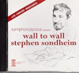 Symphony Space Presents Wall to Wall Stephen Sondheim