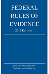 Federal Rules of Evidence; 2019 Edition: With Internal Cross-References Kindle Edition