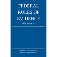 Federal Rules of Evidence; 2019 Edition: With Internal Cross-References (English Edition)