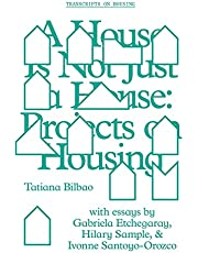 A House Is Not Just a House: Projects on Housing