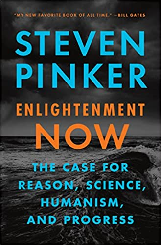 Image result for Enlightenment Now: The Case for Reason, Science, Humanism and Progress