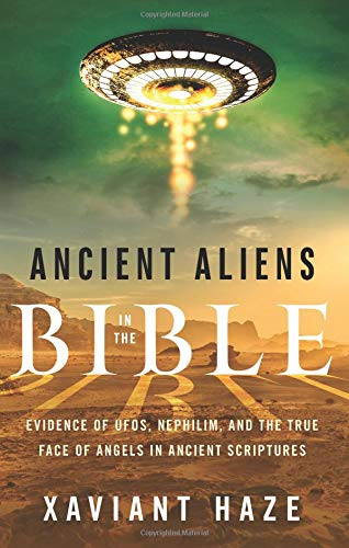 Ancient Aliens in the Bible: Evidence of UFOs, Nephilim,, used for sale  Delivered anywhere in USA