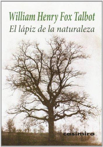 Descargar Libro El Lápiz De La Naturaleza ) William Henry Fox Talbot