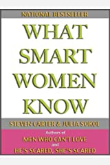 WHAT SMART WOMEN KNOW Kindle Edition