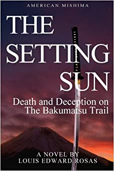 The Setting Sun: Death and Deception on the Bakumatsu Trail