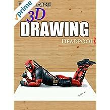 Clip: Time Lapse 3D Drawing Deadpool 2