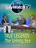 Skywatch TV: Biblical Prophecy - The Unholy See Volume 2