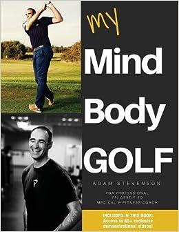 My Mind Body Golf