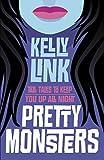 """""""Pretty Monsters"""" av Kelly Link"""