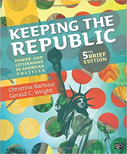 Keeping the Republic: Power and Citizenship in American