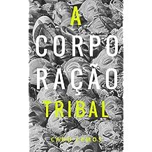 A Corporação Tribal