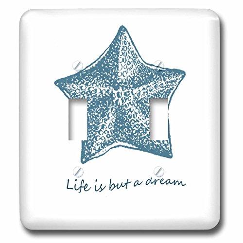 3dRose LLC 3dRose LLC lsp_130520_2 Life is A Dream starfish beach theme shells ocean - Double Toggle Switch