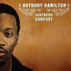 Amazon Com Southern Comfort Explicit Anthony Hamilton