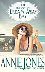 The House on Dream Away Bay (The Cromwell Sisters of Dream Away Bay Book 1)