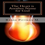 The Heart Is Another Name for God
