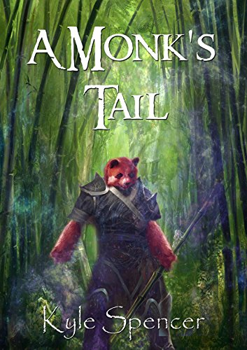 A Monk's Tail by [Spencer, Kyle]