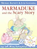 img - for Marmaduke And The Scary Story (Mini Treasure) by M Ratnett (1998-03-05) book / textbook / text book