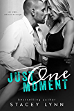 Just One Moment (Just One Song Book 4)