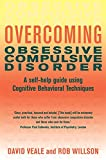 Overcoming Obsessive-Compulsive Disorder: A Books on Prescription Title (Overcoming Books)