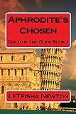 Aphrodite's Chosen (Child of the Gods Book 1)