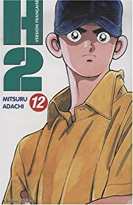 H2, tome 12 par Mitsuru Adachi