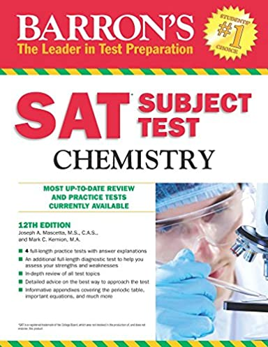 amazon com barron s sat subject test chemistry 12th edition rh amazon com sat subject chemistry practice test from official study guide pdf official sat subject test study guide in chemistry pdf