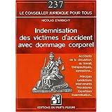 INDEMNISATION DES VICTIMES D'ACCIDENTS AVEC DOMMAGE CORPOREL