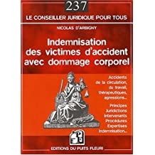 INDEMNISATION DES VICTIMES D'ACCIDENTS AVEC DOMMAGE CORPOREL