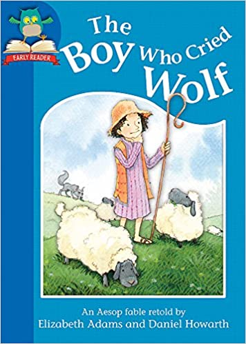 Buy The Boy Who Cried Wolf (Must Know Stories: Level 1) Book