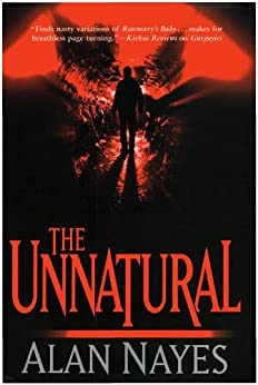 The Unnatural by [Nayes, Alan]